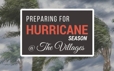 Be Ready When Serious Storms Strike The Villages with a Solid Hurricane Preparation Plan